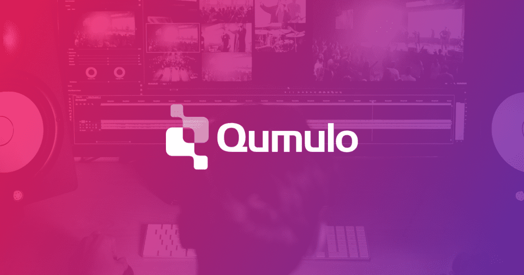 Qumulo Revolutionizes Economics of Video Editing with Uncompressed 4K and 6K Video Playback Solutions