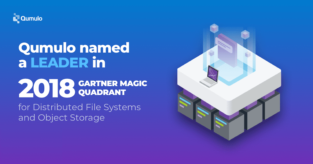 Qumulo Named a Leader in Gartner Magic Quadrant for Distributed File Systems and Object Storage