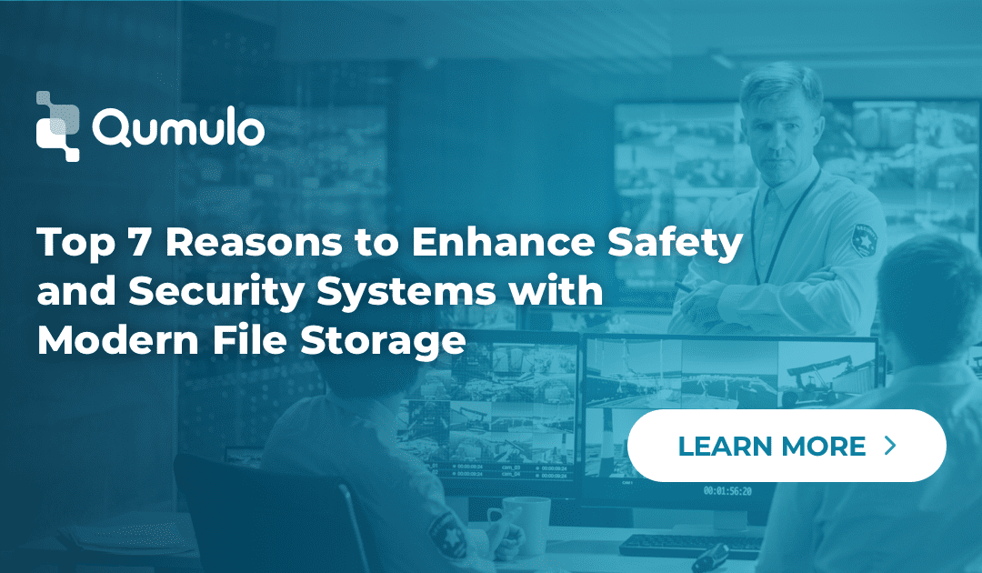 Top 7 Reasons to Enhance Safety and Security Systems with Modern File Storage
