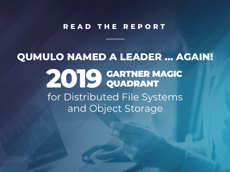 Gartner 2019 Magic Quadrant for Distributed File Systems and Object Storage