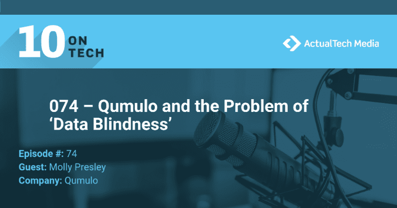 podcast that discusses how qumulo's file system cures data blindness