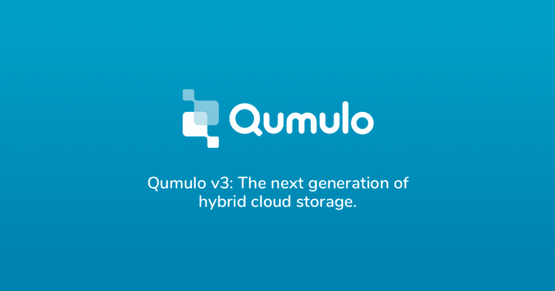 Qumulo Releases Next Generation of Hybrid Cloud File Storage