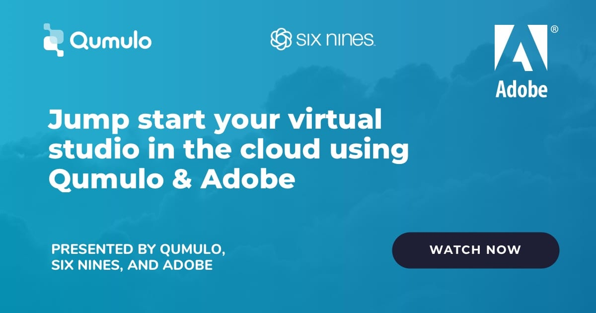 webinar - jump start your virtual studio in the cloud with qumulo and adobe