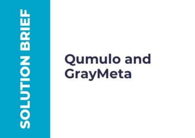 Partner Solution Brief: Qumulo and GrayMeta