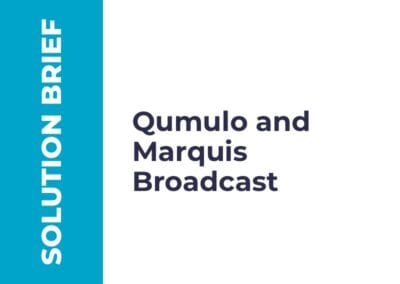 Partner Solution Brief: Qumulo and Marquis Broadcast