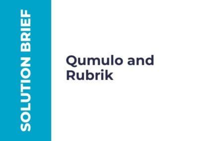 Partner Solution Brief: Qumulo and Rubrik