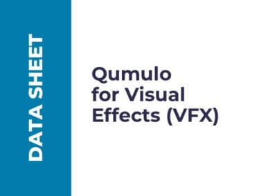 Qumulo for Visual Effects VFX