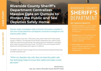 Riverside County Sheriff's Department Centralizes Data Management to Accelerate Investigations and Improve Public Safety with Qumulo