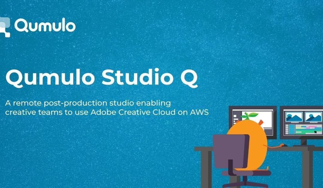 Qumulo Unveils Post Production Platform in the Cloud with Studio Q on AWS